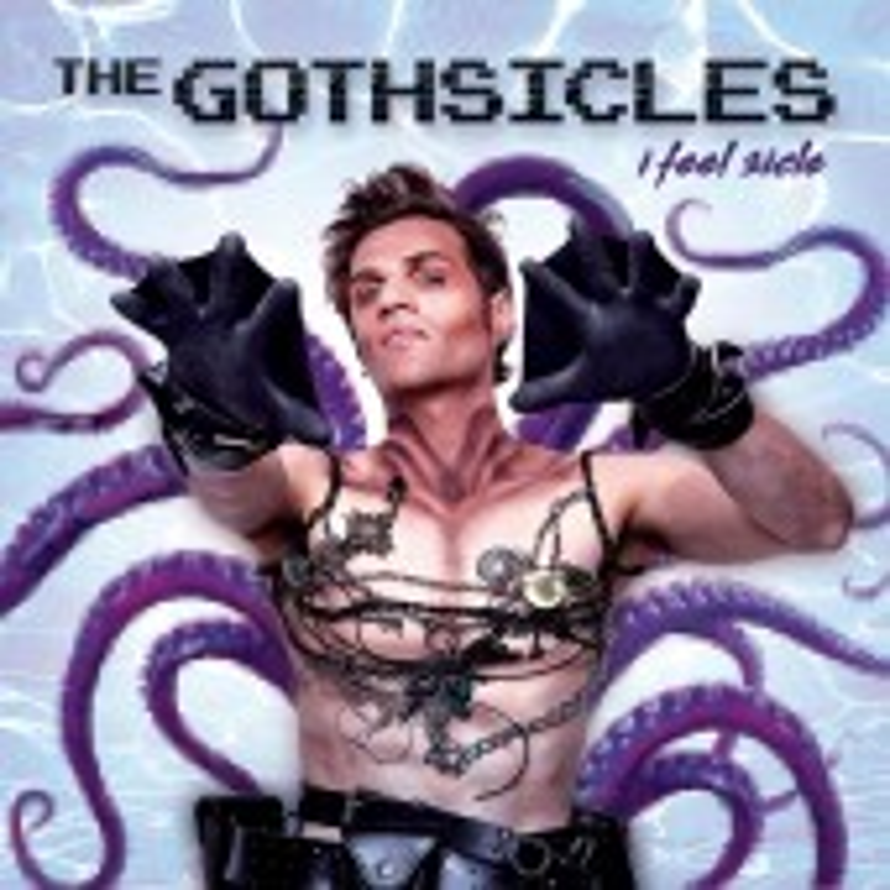 Gothsicles - I Feel Sicle - CD