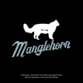 Explosions In The Sky & David Wingo - Manglehorn (OST) - CD