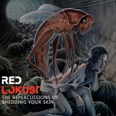 Red Lokust - The Repercussions Of Shedding Your - CD