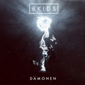 8 Kids - Dämonen - CD