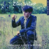Tuxedomoon/Cult With No Name - Blue Velvet Revisited - CD