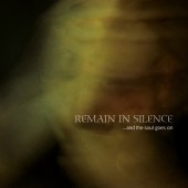 Remain In Silence - ...And The Soul Goes On - CD