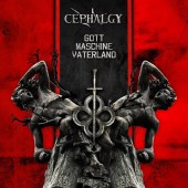 Cephalgy - Gott Maschine Vaterland - CD