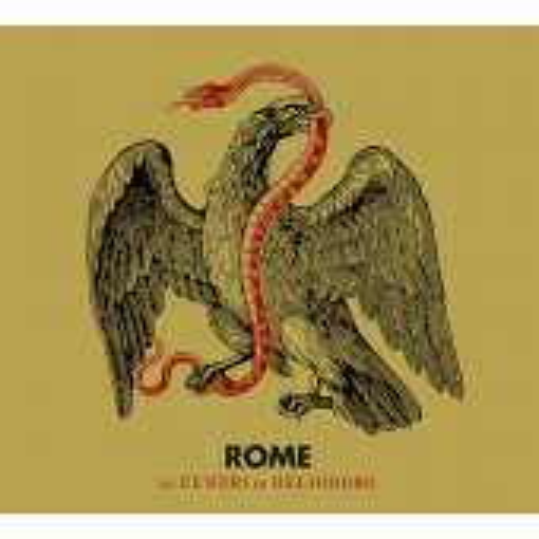 Rome - Le Ceneri Di Heliodoro - CD