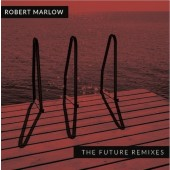 Robert Marlow - The Future Remixes Album - CD