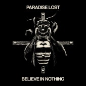 Paradise Lost - Believe In Nothing (Remixed / Remastered) - CD