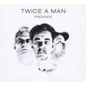 Twice A Man - Presence - CD