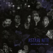 Astari Nite - Until The End Of The Moon - CD