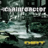 Chainreactor - Dirt - CD