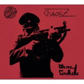 Chaos Z - Ohne Gnade (Limited Edition) - CD