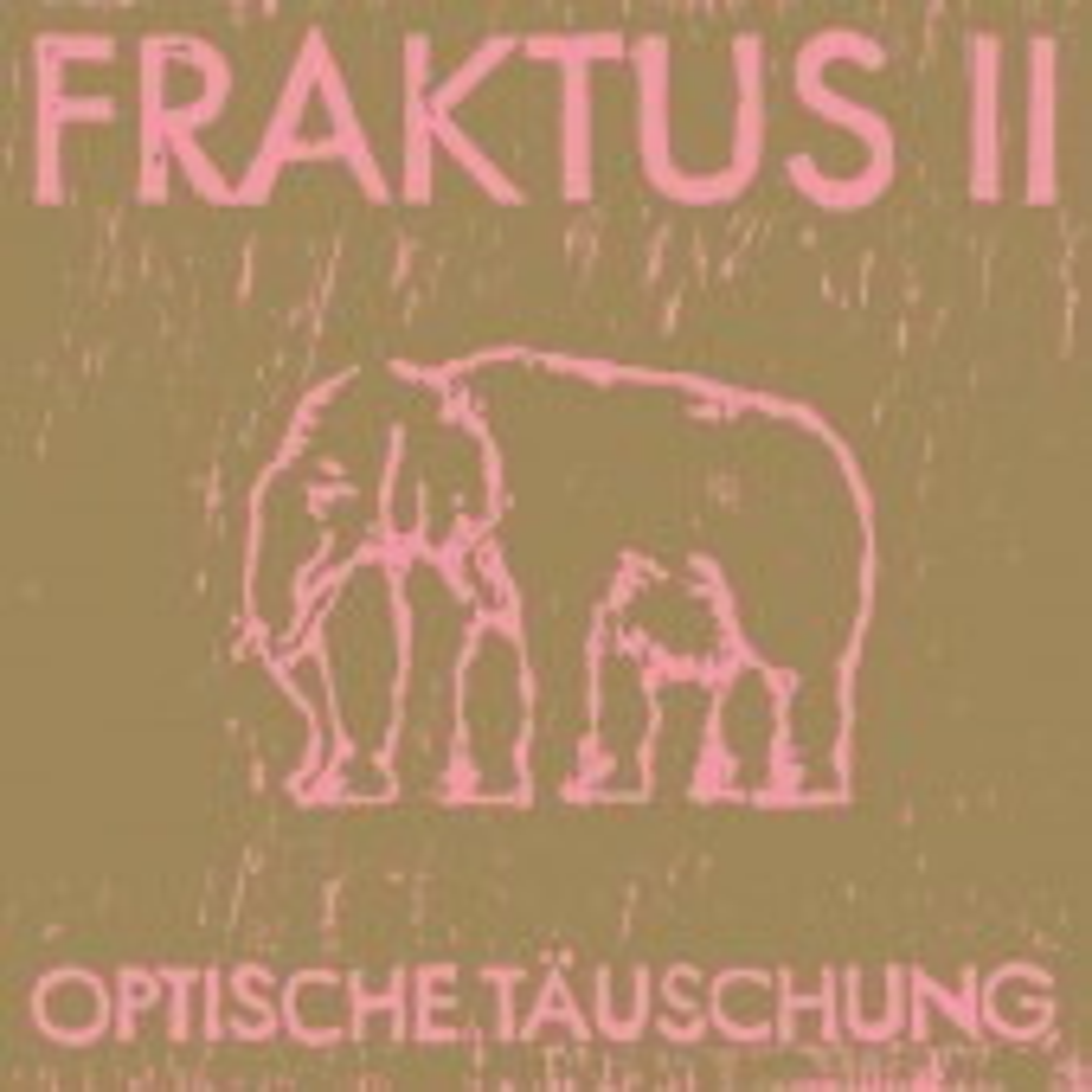 Fraktus II - Optische Täuschung - CD
