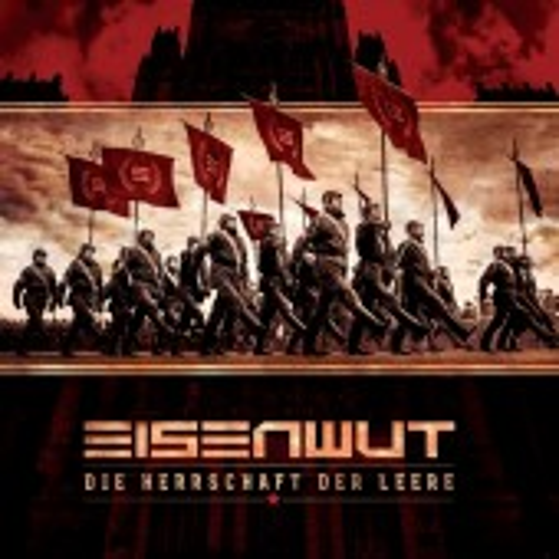 Eisenwut - Die Herrschaft Der Leere - CD