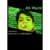 V.A. - 4th World (Afterworkpopsongsforchildsoldiers) - MC
