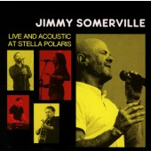 Jimmy Somerville - Live And Acoustic At Stella Polaris (Limited Edition) - LP