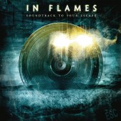 In Flames - Soundtrack to Your Escape (Re-issue 2014) - CD
