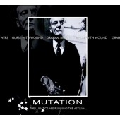 Nurse With Wound & Graham Bowers - Mutation...The Lunatics Are Running - CD
