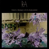 RA - Then I Woke Up In Paradise - CD EP