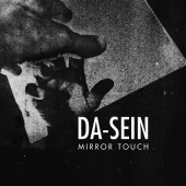 Da-Sein - Mirror Touch - CD