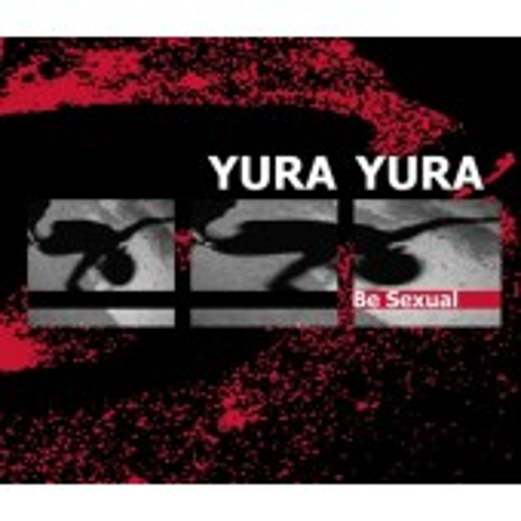 Yura Yura - Be Sexual - CD