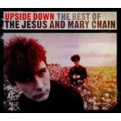 Jesus And Mary Chain - Upside Down [Best of] - 2CD