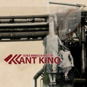 Kant Kino - Father worked in Industry - CD