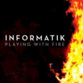 Informatik - Playing with fire - CD