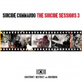 Suicide Commando - The Suicide Sessions 3(CONSTRUCT DESTRUCT) - 2CD