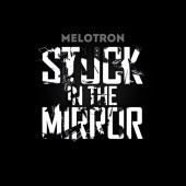 Melotron - Stuck In The Mirror - CD - DigiPak CD- B-WARE!!!