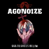 Agonoize - 666 Degrees Below (Limited Edition) - CD EP