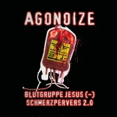 Agonoize - Blutgruppe Jesus (-) / Schmerzpervers 2.0 (Limited Edition) MaxiCD