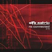 V.A. - Alfa Matrix–Reconnected 2 - 2CD