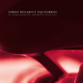 Ordo Rosarius Equilibrio - Do Angels Never Cry And Heaven Never Fall? - LP - ltd. Gatefold LP