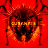 Cubanate - Brutalism (Best of) - CD
