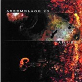 Assemblage 23 - Failure - CD
