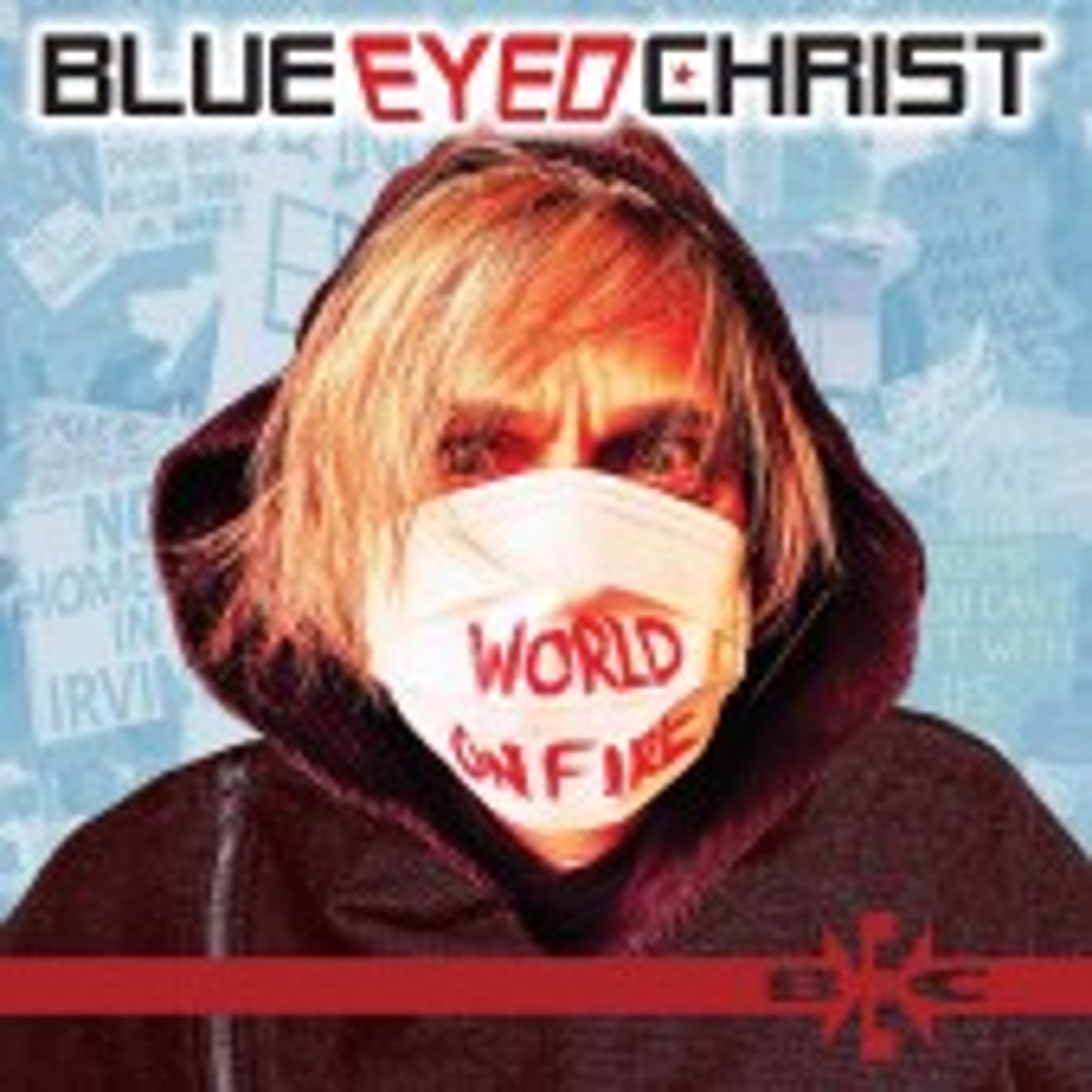 Blue Eyed Christ - World On Fire - CD