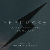 Seadrake - Lower Than This (Someday) - Limited Maxi CD