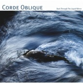 Corde Oblique - Back Through The Liquid Mirror - CD