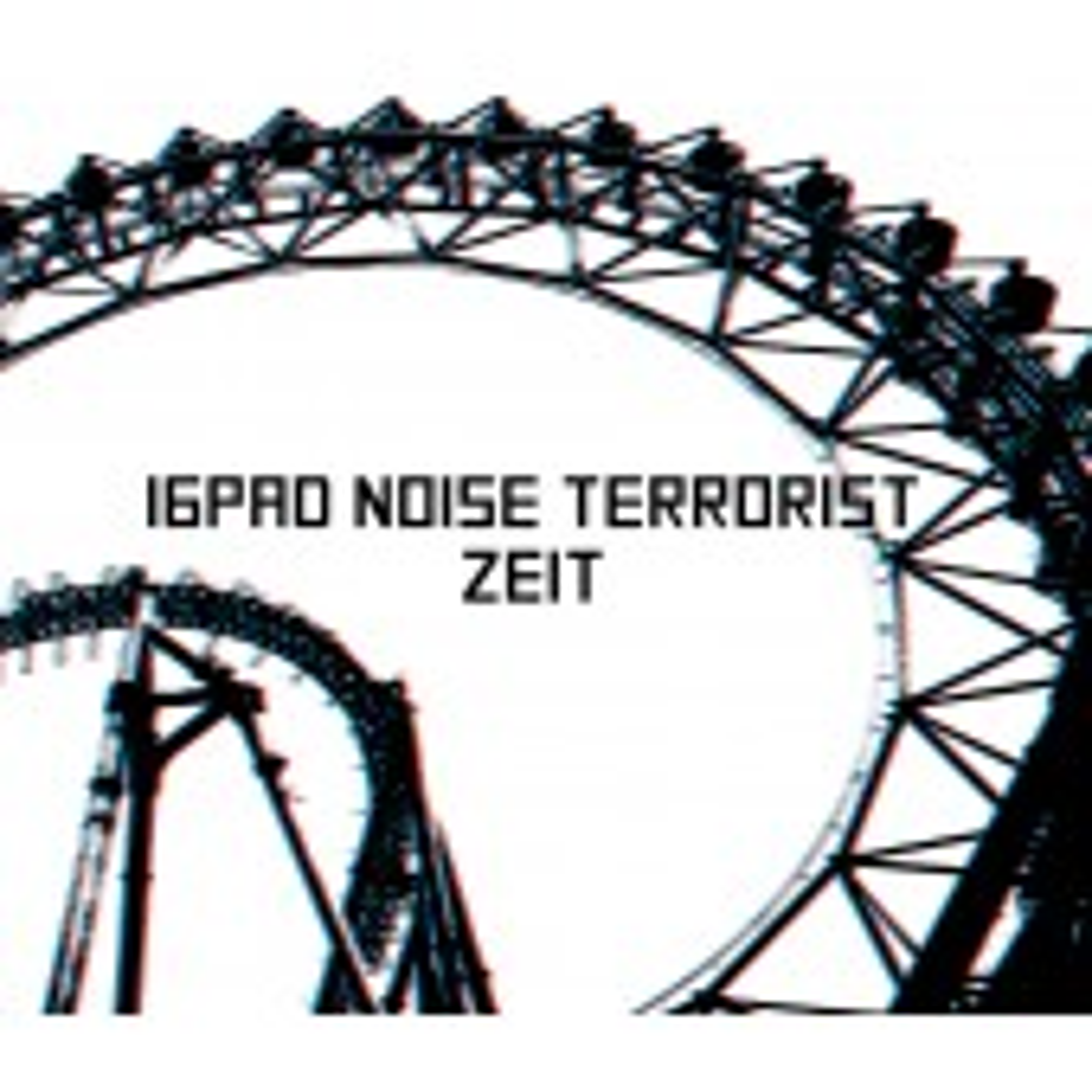 16Pad Noise Terrorist - Zeit - CD