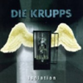 Die Krupps - Isolation - Maxi CD