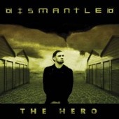 Dismantled - The Hero - CD EP