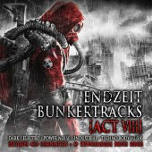 V.A. - Endzeit Bunkertracks – Act 8 - 4CD + Download Card