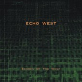 Echo West - Echos of the west - CD