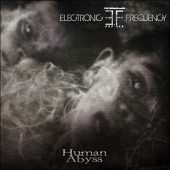 Electronic Frequency - Human Abyss - CD