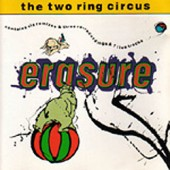 Erasure - The Two Ring Circus - CD