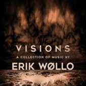 Erik Wollo - Visions - a collection of music by... - CD