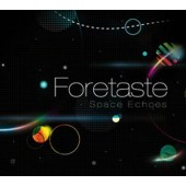 Foretaste - Space Echoes - CD