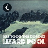 Lizard Pool - She Took The Colours - CD