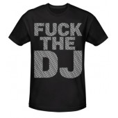 Fuxleep - F**K The DJ - T-Shirt