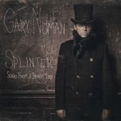 Gary Numan - Splinter (Songs From A Broken Mind) - CD
