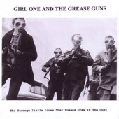 Girl One And The Grease Guns - The strange little Lines that Humans draw in the Dust (Limited Edition) - CD
